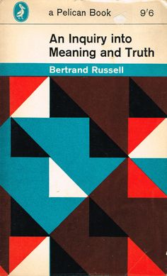 """Pelican Book publication of Betrand Russell's """"An Inquiry into Meaning and Truth"""" with cover design by Toni del Renzio."""