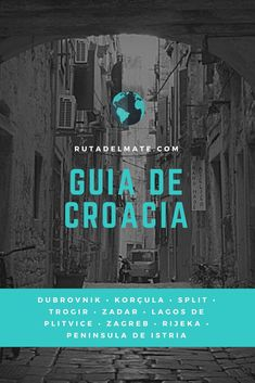 Guía para viajar a Croacia #Itinerario #GuiaDeViaje