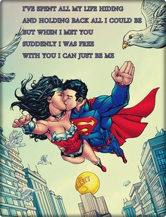 I love the fact that you let me be me. We allow each other to be who we are meant to be. I love you so fucking much.XOXO SUPERMAN: I love you. WONDER WOMAN: I love you too. Superman Quotes, Superman Love, Superman Wonder Woman, Wonder Woman Quotes, Wonder Woman Art, Wonder Women, Dc Comics Characters, Man Of Steel, Steel Dc