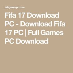 Fifa 17 Download PC - Download Fifa 17 PC | Full Games PC Download