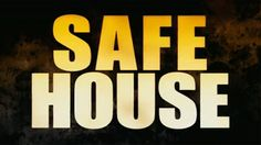 Safe House (No One is Safe) 2012 Movie