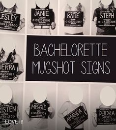 Bachelorette Party Mugshot Signs.  Customized by BashoreDesigns, $15.00
