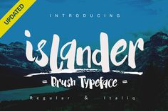 Islander + Extras by Dirtyline Studio on Creative Market  - beautiful hand drawn paint font