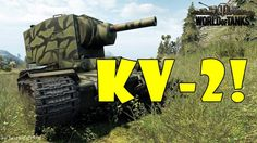 World of Tanks - Funny Moments | KV-2! (BECAUSE STALIN)