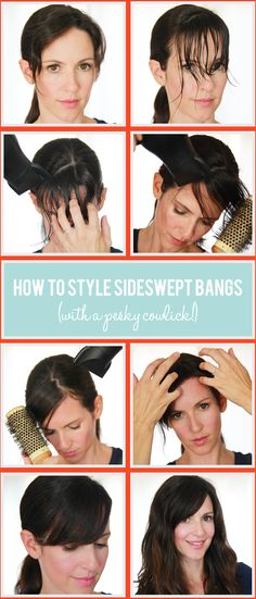 How to get sideswept bangs despite a nasty cowlick.  Saving for future reference!