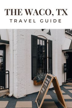 magnolia waco travel guide for the fixer upper lover / positively oakes jess oakes waco texas