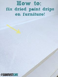 How to remove paint drips and lines when painting cabinetry and furniture - sawdustgirl.com
