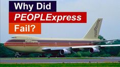 The Downfall Of PEOPLExpress: Introducing Flying To A New Generation Of Travelers - YouTube