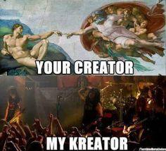 Kreator m/ Metal Meme, Extreme Metal, Six Feet Under, Gothic Metal, Heavy Metal Music, Music Artwork, Music Memes, Thrash Metal, Love Movie