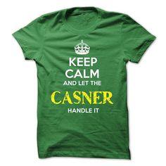 CASNER - KEEP CALM AND LET THE CASNER HANDLE IT - #tshirt bemalen #sweatshirt street. PRICE CUT => https://www.sunfrog.com/Valentines/CASNER--KEEP-CALM-AND-LET-THE-CASNER-HANDLE-IT.html?68278