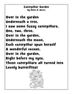 Caterpillar Garden poem (We changed cocoon to chrysalis to be more accurate. :) )Caterpillar poems that I like. Preschool Poems, Kindergarten Poems, Kids Poems, Preschool Music, Preschool Activities, Spring Activities, Poems About Children, Funny Poems For Kids, Preschool Programs