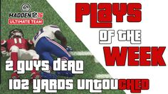 """Madden 16 Ultimate Team """"2 Guys Dead"""" Top 5 Plays of the Week http://onlinetoughguys.com/madden-16-ultimate-team-2-guys-dead-top-5-plays-of-the-week/"""