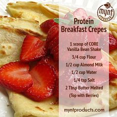 Protein Breakfast Crepes – Start the day off right with some protein breakfast crepes! Ingredients: 1 scoop CORE Vanilla Bean Protein Shake 1/2 cup Unsweetened Almond Milk 3/4 cup Flour 1/2 cup Water 1/4 tsp Salt 2 Tbsp Butter (melted) Instructions: Mix ingredients together with mixer. Use a griddle or crepe maker to cook. Top crepes with your favorite berries. Enjoy! Tips: If sticky, use a bit of oil on pan. If crepe batter is too thick, add water.