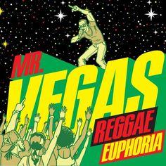 Mr Vegas - Reggae Euphoria - MV Music - 2014