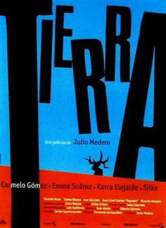 ♥ Tierra [1996] - Director - Julio Medem  Diseño de cartel - Óscar Mariné