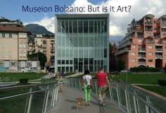 """Read about the Museion Art Museum in Bolzano, South Tyrol, Italy that provokes you to ask """"But is it art? Museum Of Modern Art, Art Museum, But Is It Art, South Tyrol, Travel Memories, Alps, Travel Photos, Travel Inspiration, Travel Destinations"""