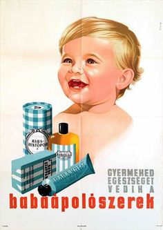 Baba care products - these products protect the health of your baby (Szilas Győző, 1955.)
