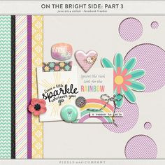 On The Bright Side: Part 3 mini kit freebie from Pixels and Company