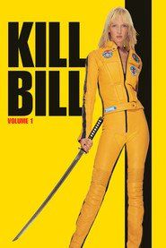 Kill Bill: Vol. 1 | Watch Film Online For Free