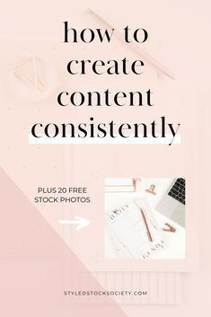 Marketing Strategy Discover Create content ideas consistently Learn how to consistently create content for your business to attract and engage more potential clients. Content marketing tips for female entrepreneurs.