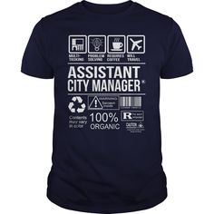 Assistant City Manager Multi Tasking T- Shirt  Hoodie City Manager