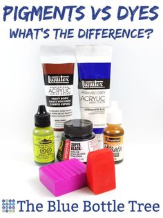 Pigments vs Dyes - What is the Difference? - The Blue Bottle Tree