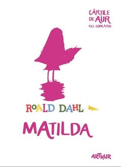 Matilda Gold Book, Roald Dahl, Matilda, Dahlia, Ale, Books, Livros, Ale Beer, Book