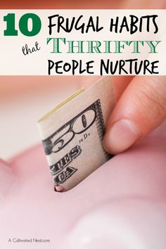 10 Frugal Habits That Thrifty People Nurture - ever wondered how some people are able to stay within their budgets and live contented lives? These 10  frugal habits of thrifty people might give you some ideas!