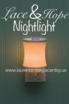 Lace & Hope Scentsy Nightlight www.laurenbrotsky.scentsy.us