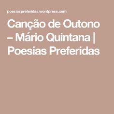 Canção de Outono – Mário Quintana | Poesias Preferidas