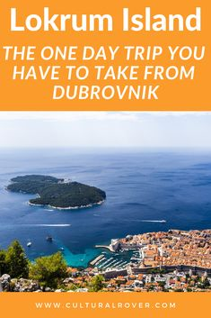 Lokrum Island: The One Day Trip You Have to Take From Dubrovnik