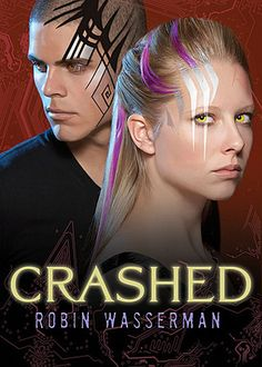 Crashed By: Robin Wasserman