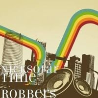 Time Robbers Nicksofar Mixed By Nicksofar On Soundcloud Happy Song Songs Itunes