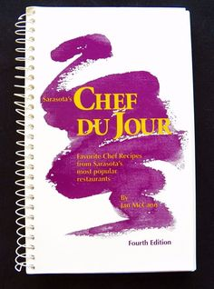 $2.00 - Sarasota's Chef Du Jour 4th Edition 1995 PB Spiral (101316-1318) cookbooks