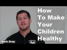 MK Boot Camp - How To Make Your Children Healthy