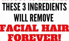 In Just 15 Minutes These 3 Ingredients Will Remove Facial Hair Forever! - Baby World Hair Removal Diy, Hair Removal Cream, Baking Soda Shampoo, Younger Skin, Normal Skin, Oils For Skin, Grow Hair, Facial Hair, Hair