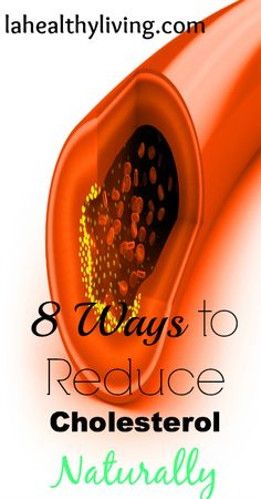 8 Ways to Reduce Cholesterol Naturally