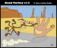 Hand turkey 13 is on the run