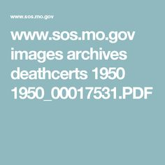 www.sos.mo.gov images archives deathcerts 1950 1950_00017531.PDF