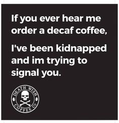 Hilarious. Coffee funny