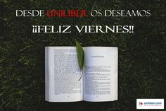 Desde Uniliber.com os deseamos un feliz viernes lleno de lectura (Viernes 2 de octubre 2015) ➡ http://www.uniliber.com/