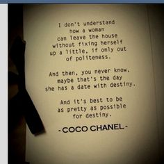 The words of wisdom from Coco Chanel Great Quotes, Quotes To Live By, Inspirational Quotes, Citations Chanel, Movies Quotes, Motivation, Gabrielle Bonheur Chanel, Coco Chanel Quotes, Fashion Quotes