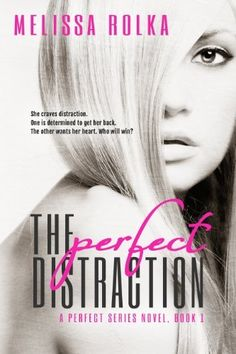 The Perfect Distraction (The Perfect Series Book 1), http://www.amazon.com/dp/B00FJ6EY8Y/ref=cm_sw_r_pi_awdm_9x.iwb0NFGTGG