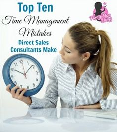 direct sales time management mistakes