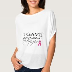 #I Gave Cancer the Finger Typography & Ribbon T-Shirt - #breastcancer #tshirts #support #awareness #wife #women #woman #breast #cancer