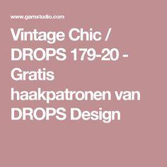 Vintage Chic / DROPS 179-20 - Gratis haakpatronen van DROPS Design