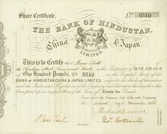Bank of Hindustan, China & Japan Limited 2 November 1863, 1 Share of £ 100, #9510, 19.1 x 23.8 cm, black, white, attractive embossed seal, perforated with part repayment.