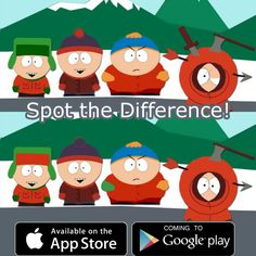 Omg they killed Kenny! You bastards!  Find the differences and join the game on iOS.