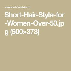 Short-Hair-Style-for-Women-Over-50.jpg (500×373)