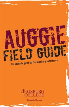 The ultimate guide to the Augsburg College experience.